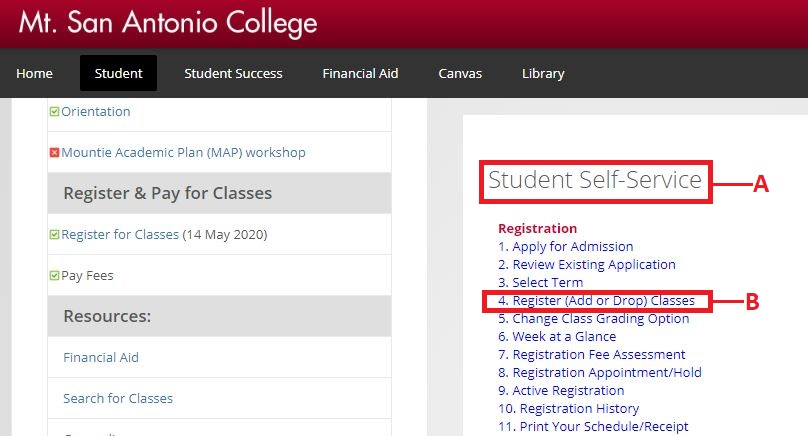 Locate Student Self-Service and select option 4