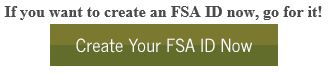 Create Your FSA ID Now