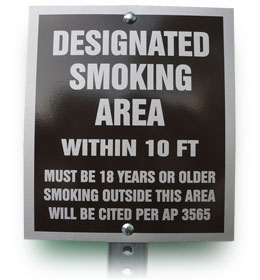 Designated Smoking Area within 10 feet. Must be 18 years or older. Smoking outside this area will be cited per Mt. SAC Administrative Procedures AP 3565