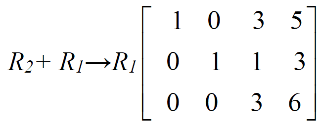 capital r subscript 2 baseline capital r subscript 1 baseline arrow capital r subscript 1 baseline 3 by 4 matrix top row 1 0 3 5 second row 0 1 1 3 bottom row 0 0 3 6