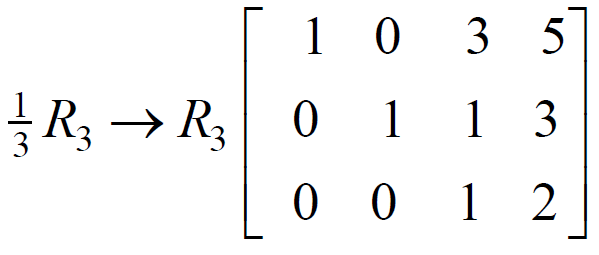 one third capital r subscript 3 baseline arrow capital r subscript 3 3 by 4 matrix top row 1 0 3 5 second row 0 1 1 3 bottom row 0 0 1 2