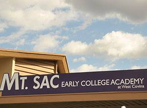 Mt  SAC, West Covina Open Early College Academy